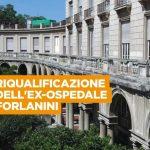 Ex Ospedale Forlanini: al suo posto una sede dell'Agenzia europea della ricerca biomedica, una RSA e una Casa della salute